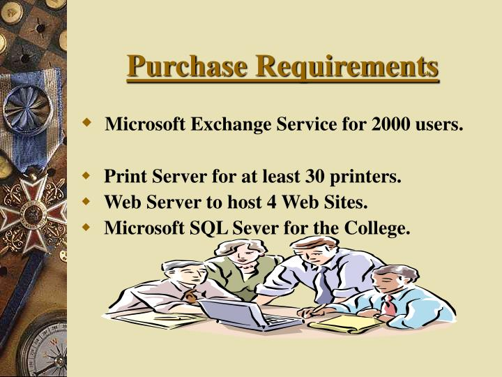 Purchase requirements