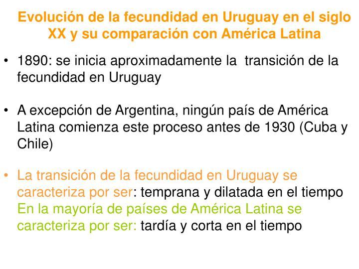 Evolución de la fecundidad en Uruguay en el siglo XX y su comparación con América Latina