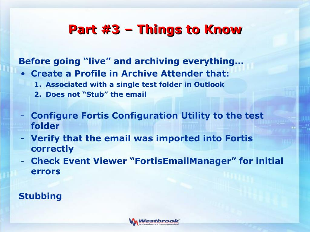 Part #3 – Things to Know