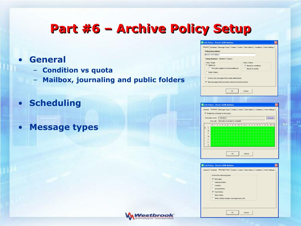 Part #6 – Archive Policy Setup