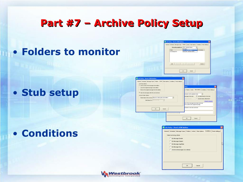 Part #7 – Archive Policy Setup