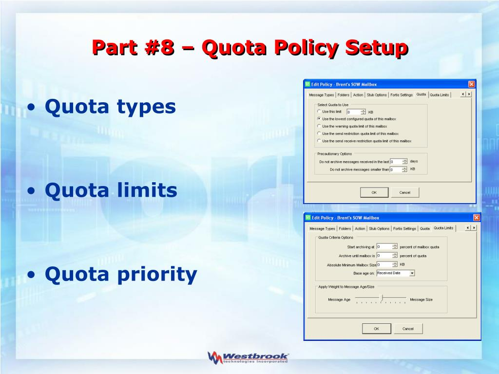Part #8 – Quota Policy Setup