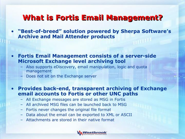 What is fortis email management