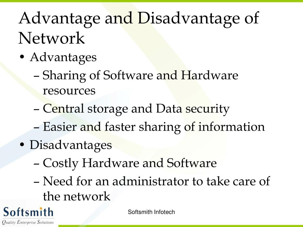 Advantage and Disadvantage of Network