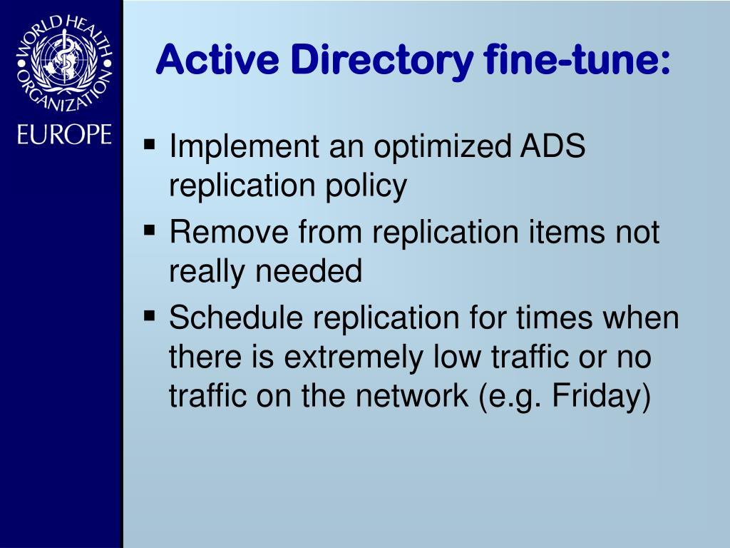 Active Directory fine-tune: