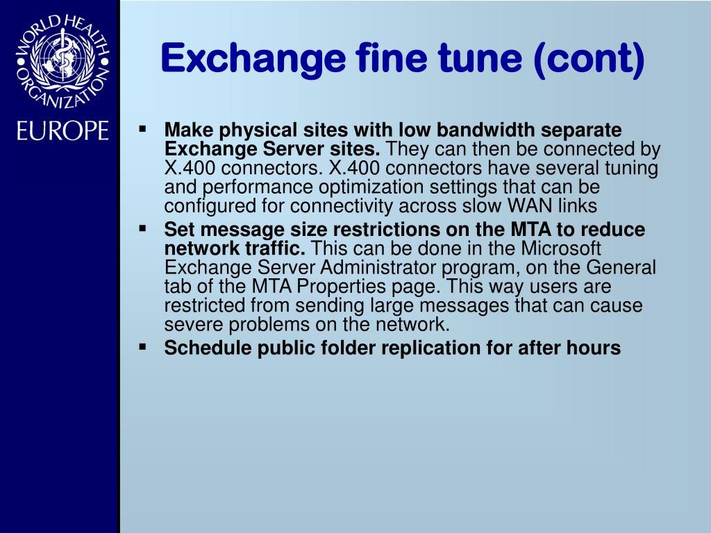Exchange fine tune (cont)