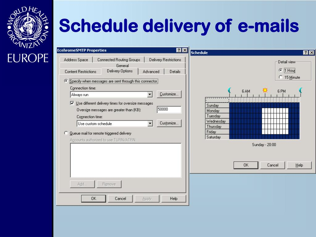 Schedule delivery of e-mails