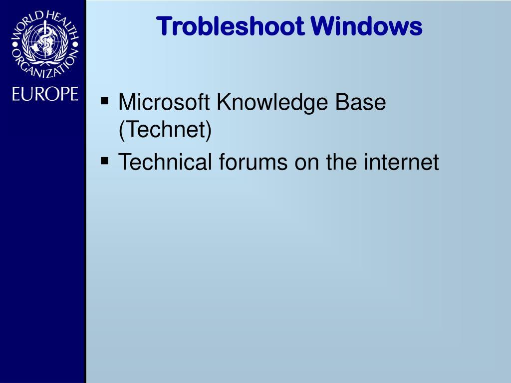 Trobleshoot Windows