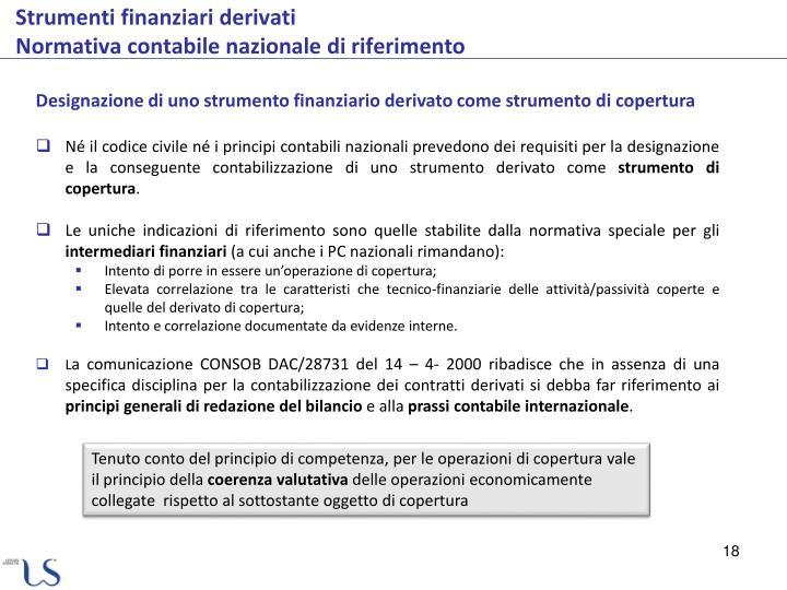 Designazione di uno strumento finanziario derivato come strumento di copertura