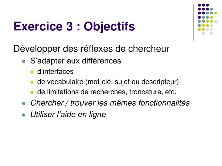 Exercice 3 : Objectifs