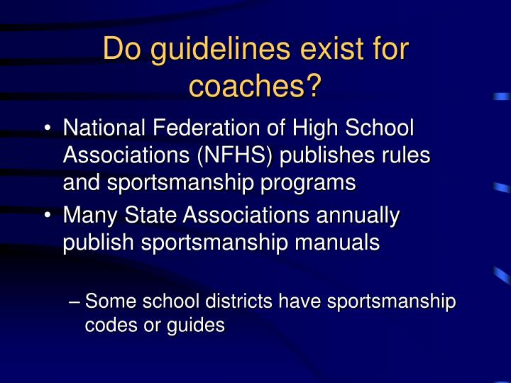 Do guidelines exist for coaches?