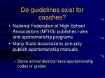 do guidelines exist for coaches