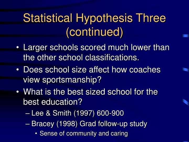 Statistical Hypothesis Three