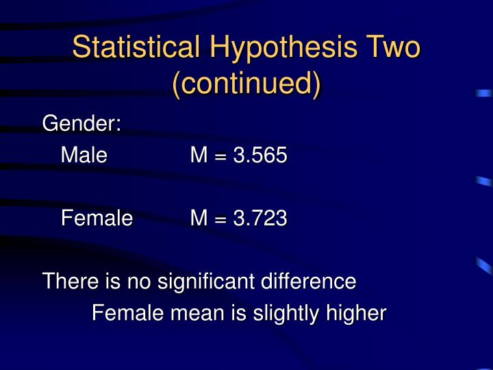 Statistical Hypothesis Two