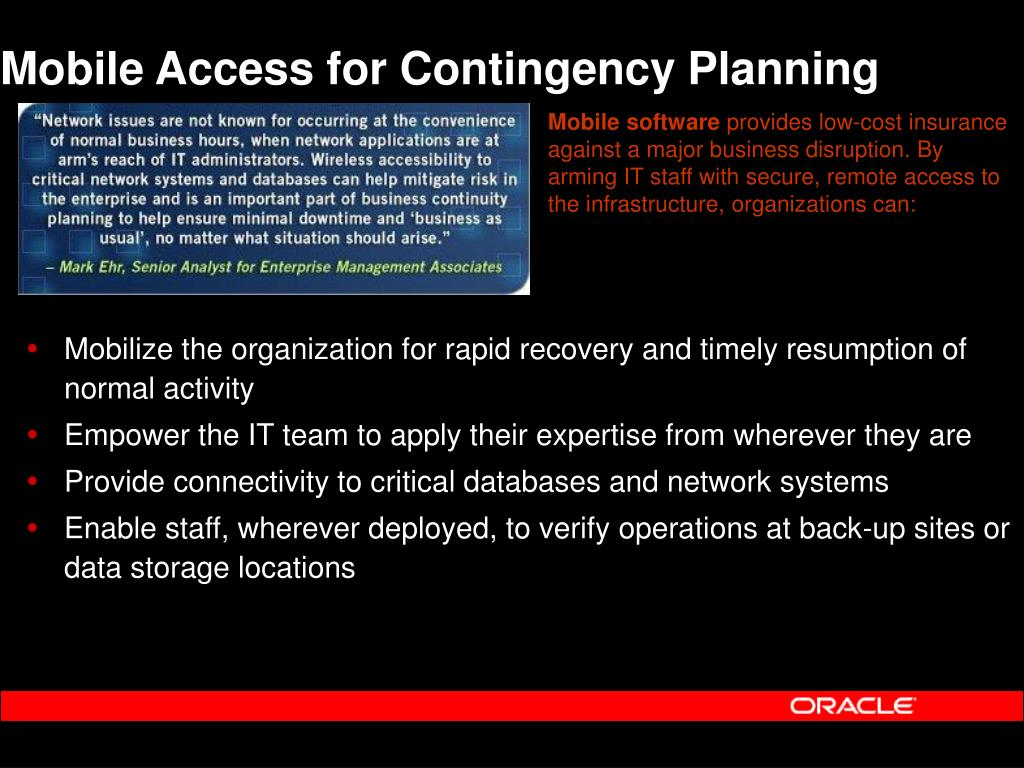 Mobile Access for Contingency Planning