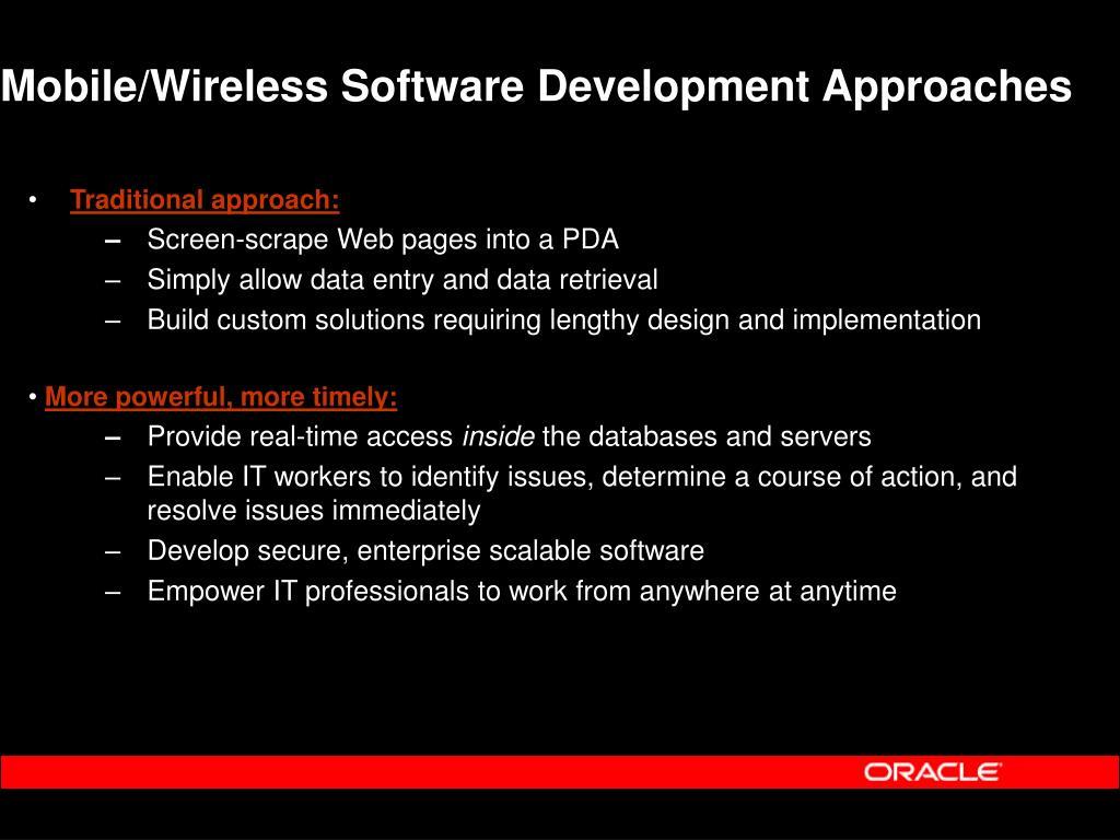Mobile/Wireless Software Development Approaches