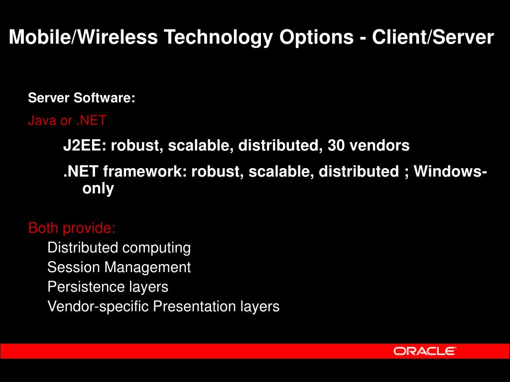 Mobile/Wireless Technology Options - Client/Server