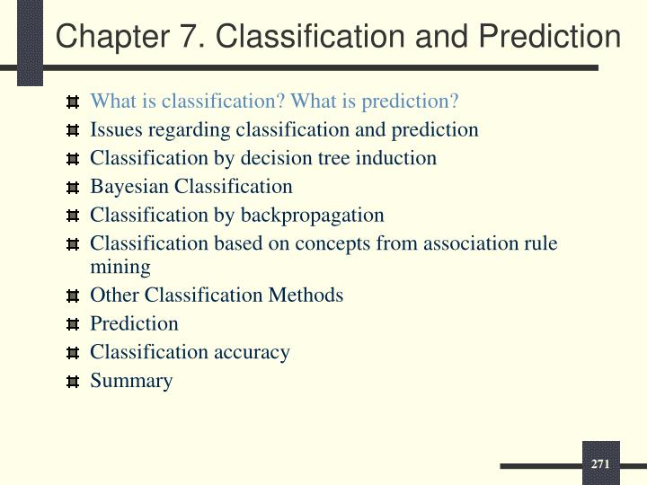 Chapter 7. Classification and Prediction