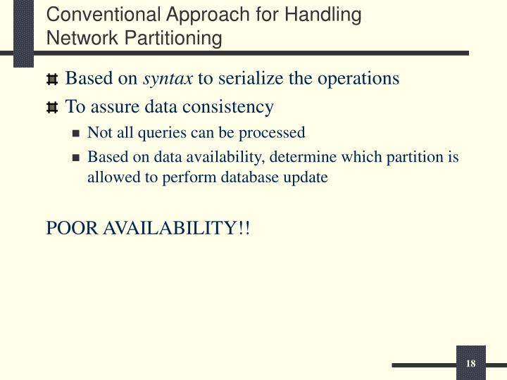 Conventional Approach for Handling Network Partitioning
