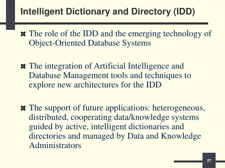 Intelligent Dictionary and Directory (IDD)