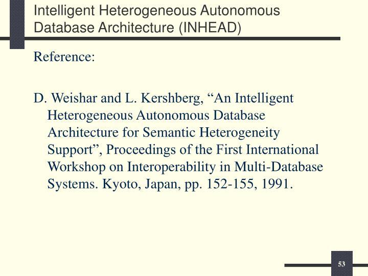 Intelligent Heterogeneous Autonomous Database Architecture (INHEAD)