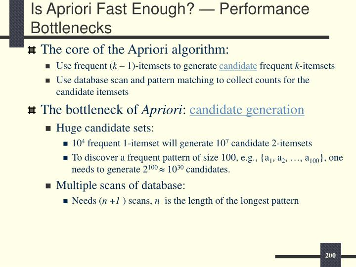 Is Apriori Fast Enough?