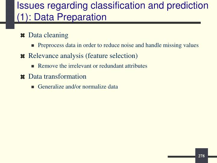 Issues regarding classification and prediction (1): Data Preparation