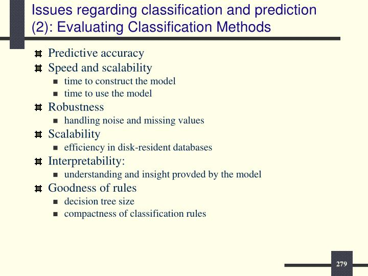 Issues regarding classification and prediction (2): Evaluating Classification Methods