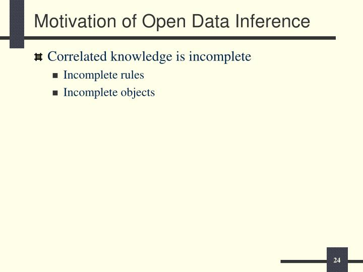Motivation of Open Data Inference