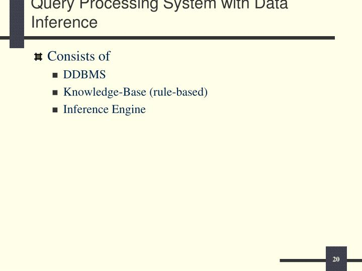 Query Processing System with Data Inference