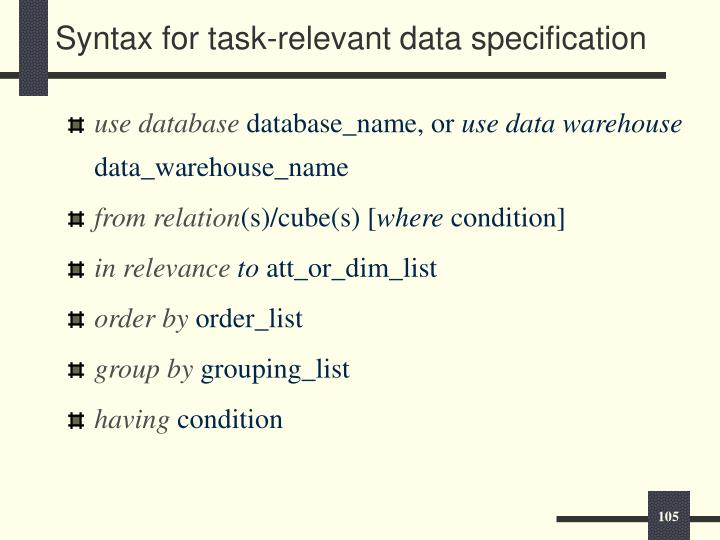 Syntax for task-relevant data specification