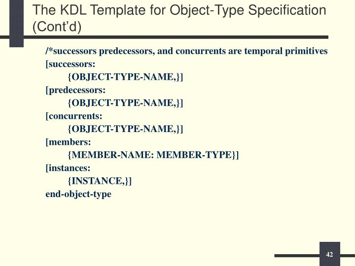 The KDL Template for Object-Type Specification (Cont'd)