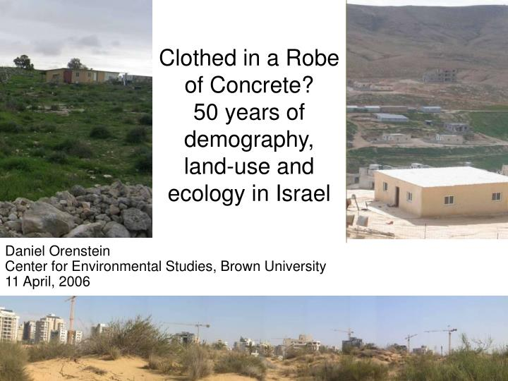 Clothed in a robe of concrete 50 years of demography land use and ecology in israel
