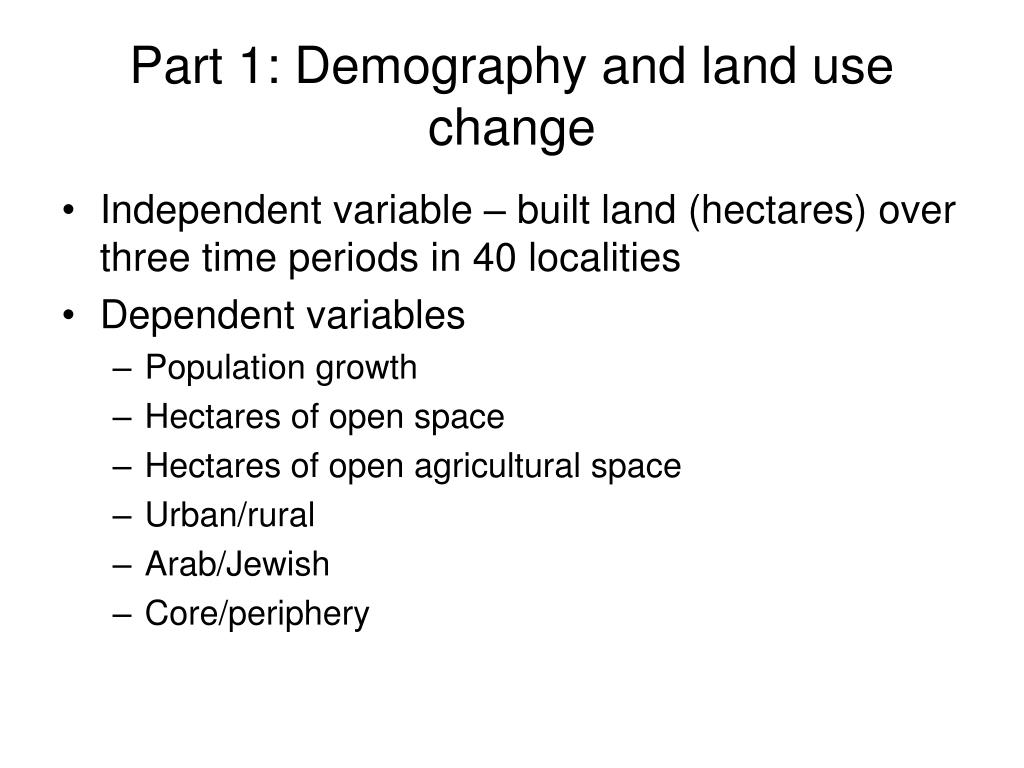 Part 1: Demography and land use change