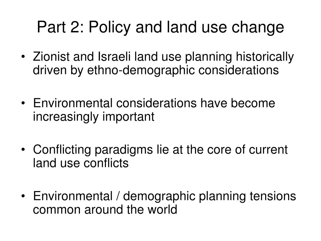 Part 2: Policy and land use change
