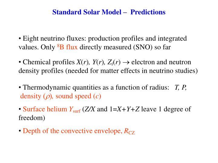 Standard Solar Model –  Predictions