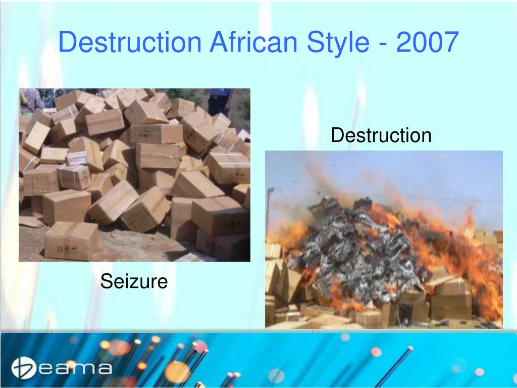 Destruction African Style - 2007