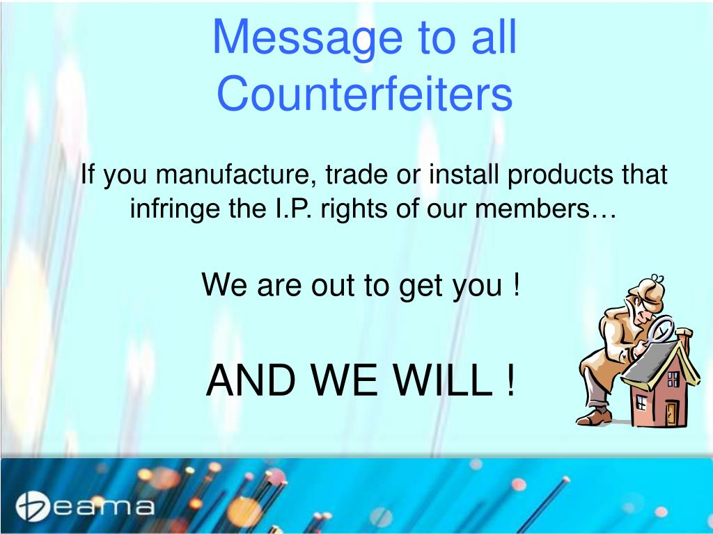 Message to all Counterfeiters