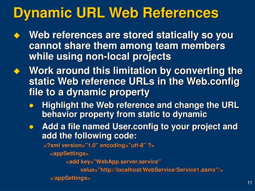Dynamic URL Web References