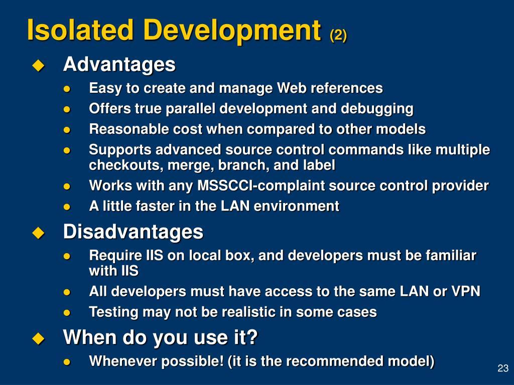 Isolated Development