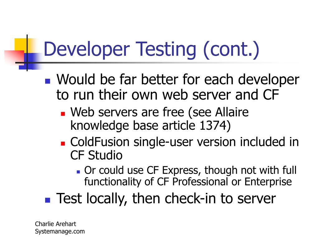 Developer Testing (cont.)