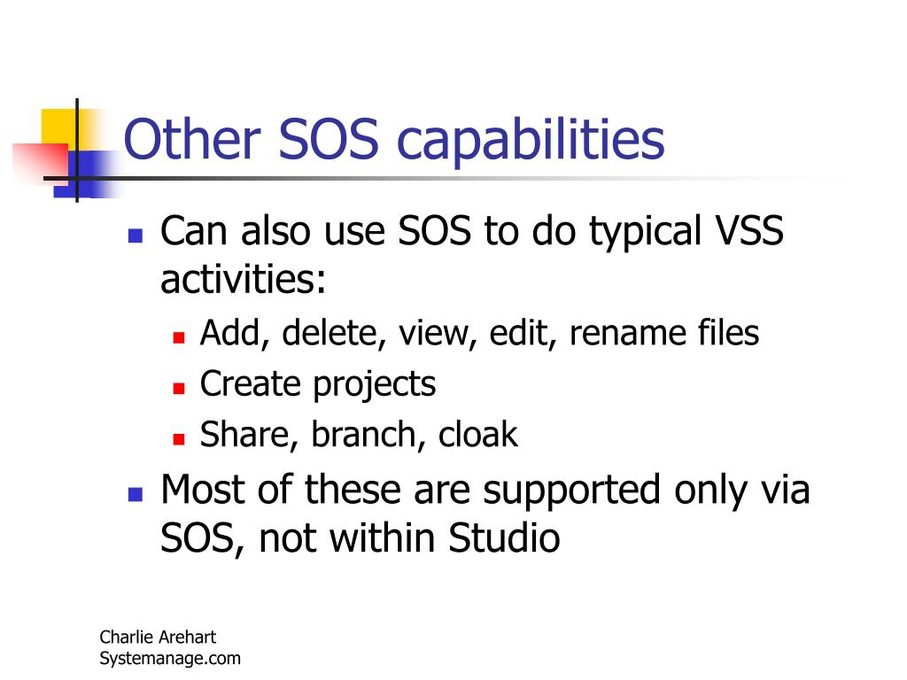Other SOS capabilities