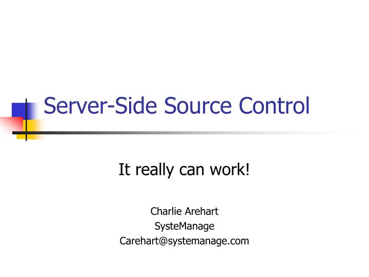 Server side source control