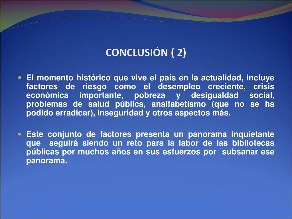 CONCLUSIÓN ( 2)