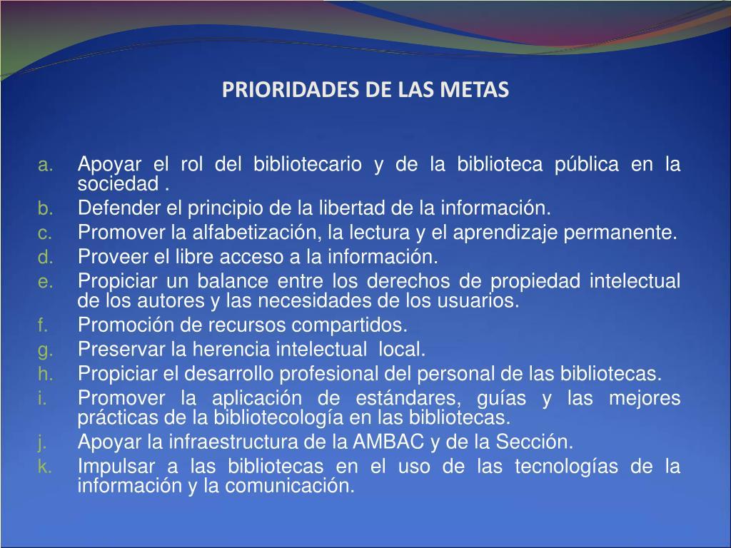 PRIORIDADES DE LAS METAS