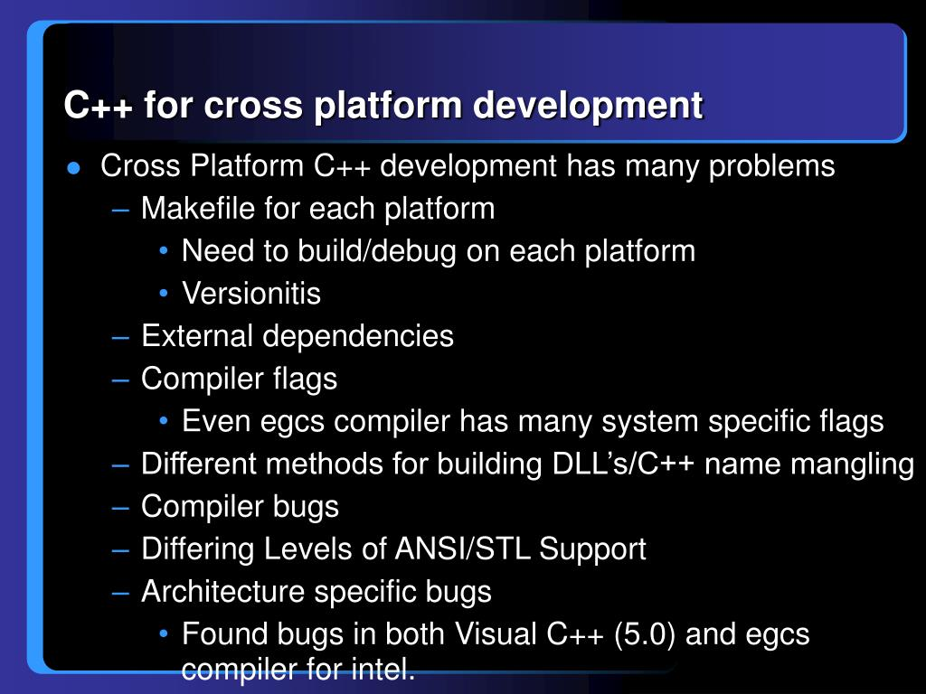 C++ for cross platform development