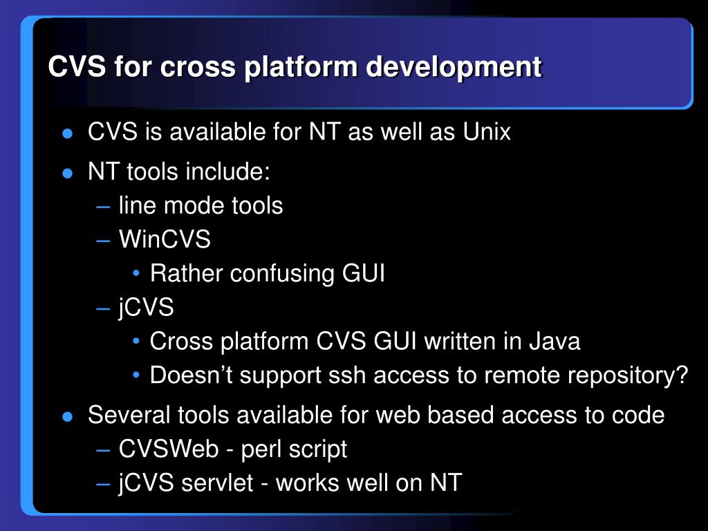 CVS for cross platform development