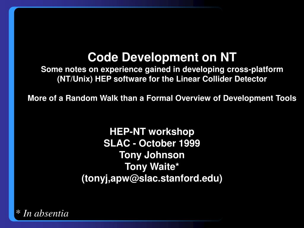 Code Development on NT