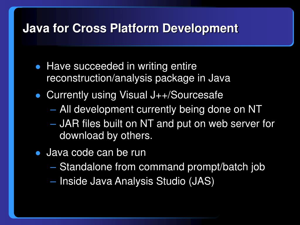 Java for Cross Platform Development