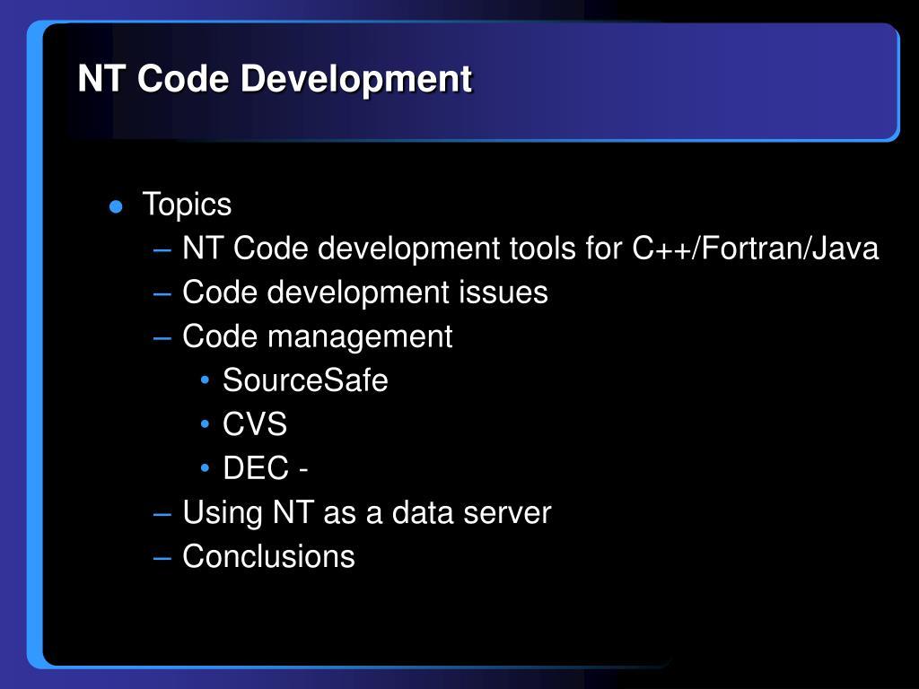 NT Code Development